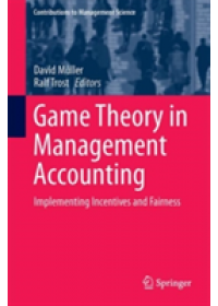 Game Theory in Management Accounting   , ISBN:  9783319616025