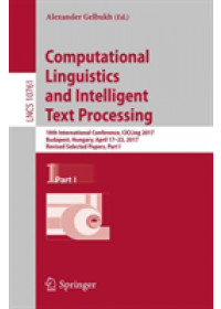 Computational Linguistics and Intelligent Text Processing   , ISBN:  9783319771120