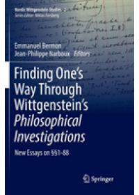 Finding One's Way Through Wittgenstein's Philosophical Investigations   , ISBN:  9783319875743