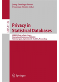 Privacy in Statistical Databases   , ISBN:  9783319997704