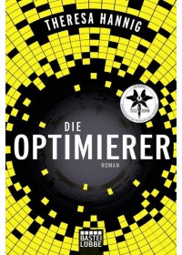 Die Optimierer   Hannig Theresa, ISBN:  9783404208876