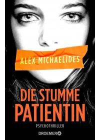 Die stumme Patientin   Michaelides Alex, ISBN:  9783426282144