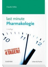 Last Minute Pharmakologie   Dellas Claudia, ISBN:  9783437430848