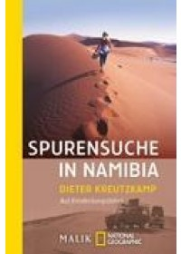 Spurensuche in Namibia   Kreutzkamp Dieter, ISBN:  9783492401838