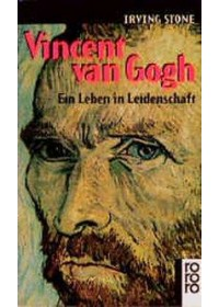 Vincent van Gogh   Stone Irving, ISBN:  9783499110993