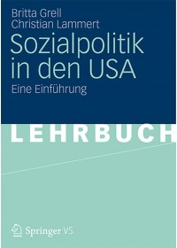 Sozialpolitik in den USA   Lammert Christian, ISBN:  9783531181332