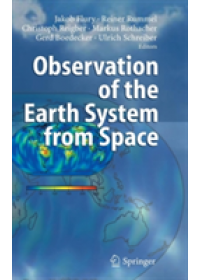 Observation of the Earth System from Space   Flury Jakob (TU Munchen Germany), ISBN:  9783540295204