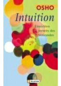 Intuition   Osho, ISBN:  9783548741123