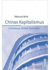 Chinas Kapitalismus   Ten Brink Tobias, ISBN:  9783593398808