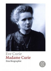 Madame Curie   Curie Eve, ISBN:  9783596222438
