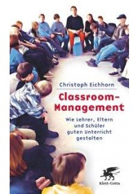Classroom-Management   Eichhorn Christoph, ISBN:  9783608944983