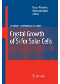 Crystal Growth of Silicon for Solar Cells   Nakajima Kazuo, ISBN:  9783642260759