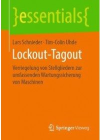 Lockout-Tagout   Uhde Tim-Colin, ISBN:  9783658244187