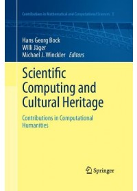 Scientific Computing and Cultural Heritage   , ISBN:  9783662519516