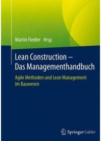 Lean Construction - Das Managementhandbuch   , ISBN:  9783662553367