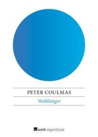 Weltbürger   Coulmas Peter, ISBN:  9783688115860
