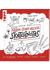 Sketchnotes. Der Quick-Start-Block   Roßa Nadine, ISBN:  9783772483585