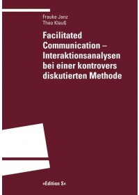 Facilitated Communication - Interaktionsanalysen bei einer kontrovers diskutierten Methode   Klauß Theo, ISBN:  9783825383411