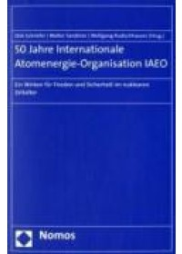 50 Jahre Internationale Atomenergie-Organisation IAEO   , ISBN:  9783832924652