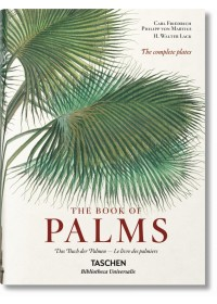 Martius. The Book of Palms   Lack H. Walter, ISBN:  9783836556231