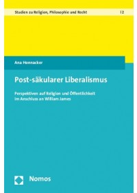 Post-säkularer Liberalismus   Honnacker Ana, ISBN:  9783848719723