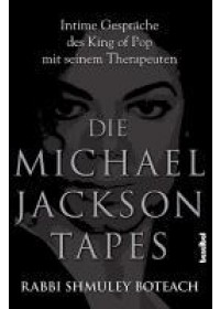 Die Michael Jackson Tapes   Boteach Shmuley, ISBN:  9783854453451