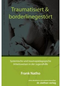 Traumatisiert & borderlinegestört   Natho Frank, ISBN:  9783862891139