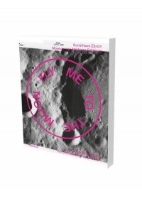 Fly Me to the Moon   , ISBN:  9783864422782