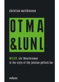 Miller. On tour mit art & language und Niklas Luhmann vol. 2   Matthiessen Christian, ISBN:  9783865993700