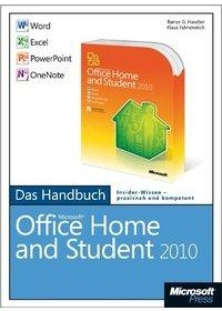 Microsoft Office Home and Student 2010 - Das Handbuch: Word, Excel, PowerPoint, OneNote   Haselier Rainer G., ISBN:  9783866451490