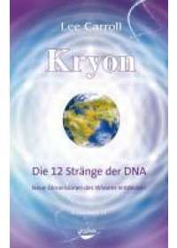 Kryon10: Die 12 Stränge der DNA   Carroll Lee, ISBN:  9783867281683