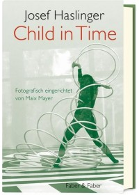 Child in Time   Haslinger Josef, ISBN:  9783867301374