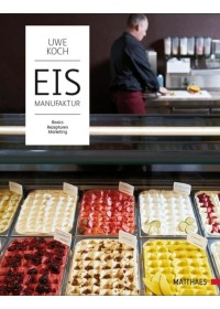 Eismanufaktur   Koch Uwe, ISBN:  9783875151213