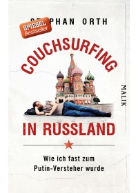 Couchsurfing in Russland   Orth Stephan, ISBN:  9783890294759