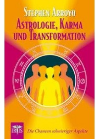 Astrologie, Karma und Transformation   Arroyo Stephen, ISBN:  9783890605715