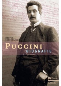 Giacomo Puccini. Biographie   Schickling Dieter, ISBN:  9783899482829