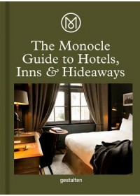 Monocle Guide To Hotels, Inns and Hideaways   , ISBN:  9783899559521