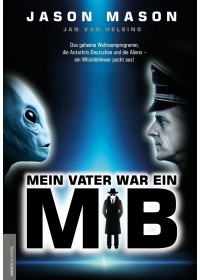 Mein Vater war ein MiB (Men in Black)   Mason Jason, ISBN:  9783938656815