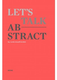 Let's talk abstract   , ISBN:  9783954762415