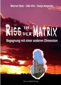 Riss in der Matrix   Ampssler Sonja, ISBN:  9783956522727