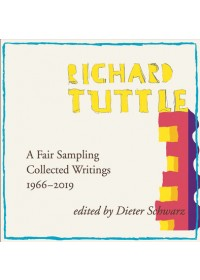 Richard Tuttle: A Fair Sampling   Schwarz Dieter, ISBN:  9783960986829