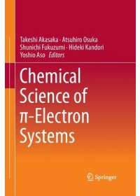 Chemical Science of  -Electron Systems   , ISBN:  9784431562436