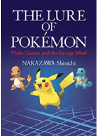 Lure of Pokemon   Shinichi Nakazawa, ISBN:  9784866580654