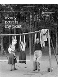 Fortepan: Every Past is my Past   , ISBN:  9786155987038