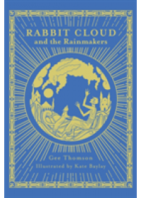 Rabbit Cloud and the Rainmakers   Thomson Gee, ISBN:  9786164510104
