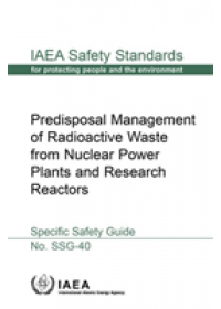 Predisposal Management of Radioactive Waste from Nuclear Power Plants and Research Reactors   , ISBN:  9789201098153