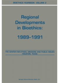 Bioethics Yearbook   Lustig B. Andrew, ISBN:  9789401052641