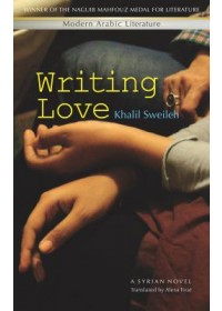 Writing Love   Sweileh Khalil, ISBN:  9789774165351