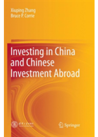 Investing in China and Chinese Investment Abroad   Zhang Xiuping, ISBN:  9789811340345