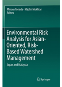 Environmental Risk Analysis for Asian-Oriented, Risk-Based Watershed Management   , ISBN:  9789811340611